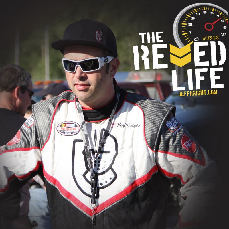 Jeff Knight, Professional NASCAR Driver, Pastor, & Author of The Revved Life