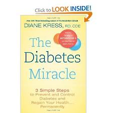 The Diabetes Miracle by Diane Kress, RD CDE