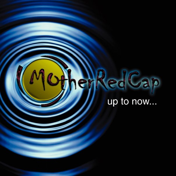 Mother Redcap - Up to now...