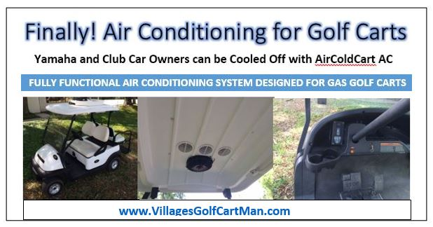 Finally Air Conditioning For Golf Carts In The Villages