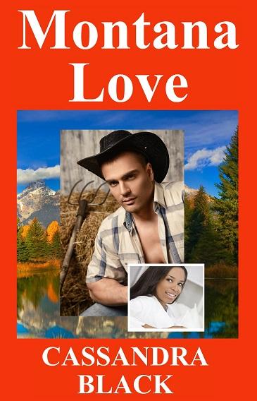 Montana Love, Multicultural Romance Novel, Cassandra Black