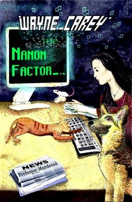 The Nanon Factor  by Wayne Carey