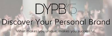 Discover Your Personal Brand Conference - August 14th & 15th, 2015 - www.dypb.ca