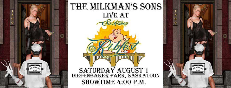 Saskatoon Ribfest With The Milkman's Sons