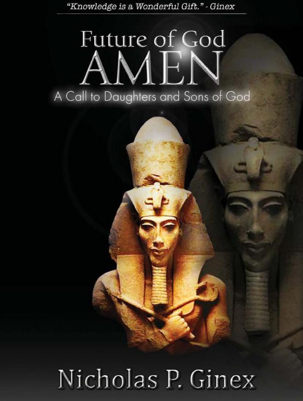 The Future of God Amen by Nicholas Ginex
