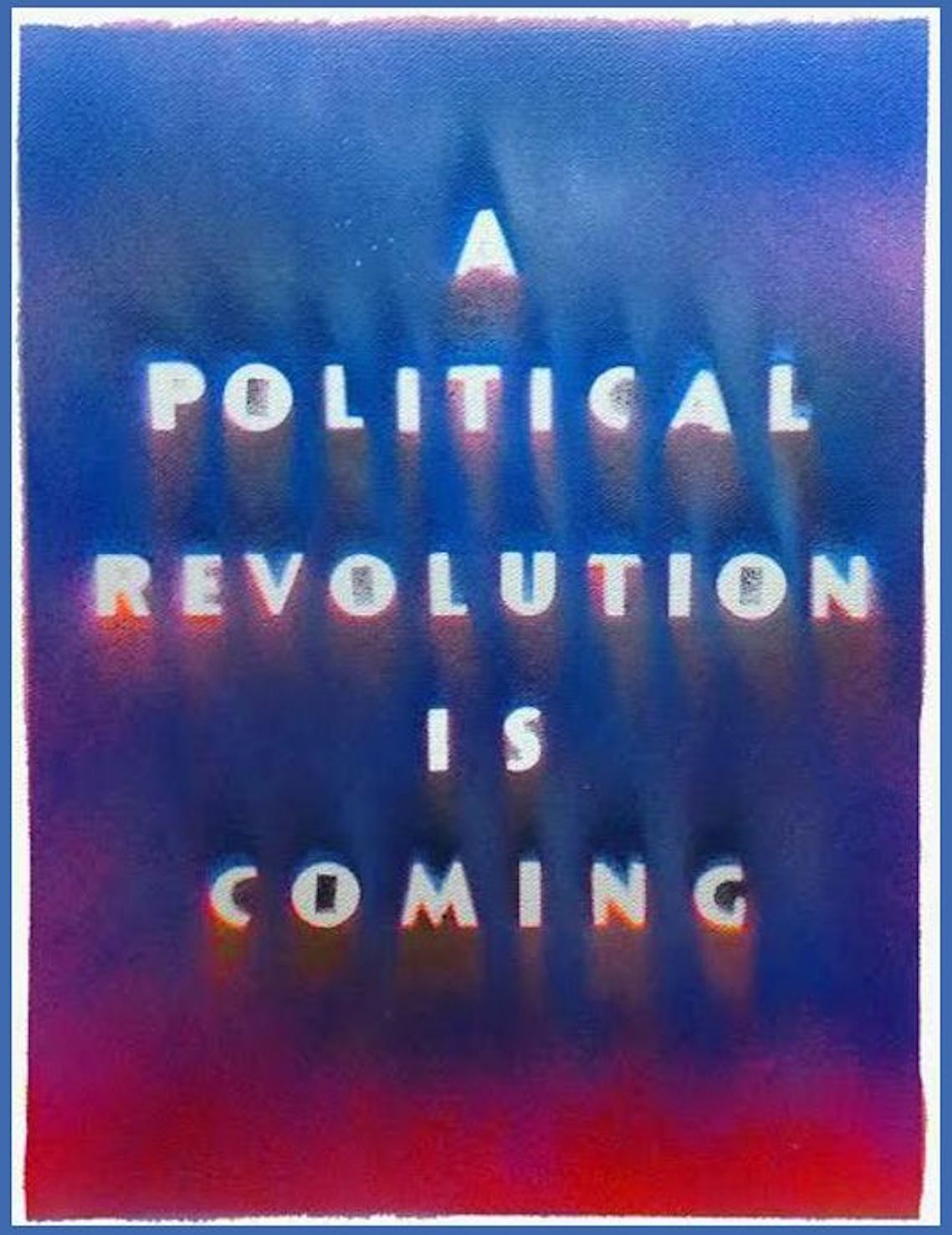 "Bernie Sanders "" A Political Revolution is Coming"" a word painting by M X Farina"