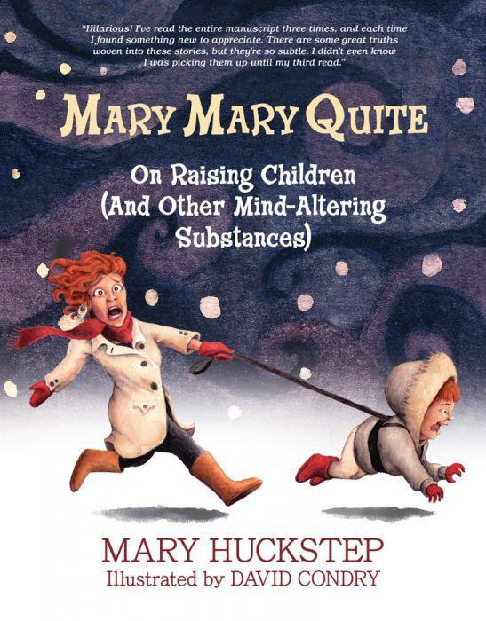 MARY MARY QUITE by Mary Huckstep