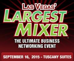 Las Vegas' Largest Mixer Event at Tuscany Suites and Casino  on September 16