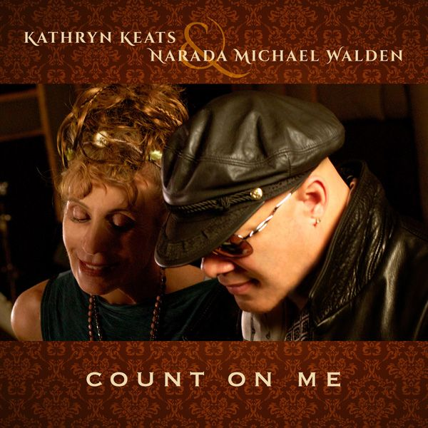 """""""Count On Me"""" is a song of hope from Kathryn Keats and Narada Michael Walden."""