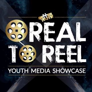 REEL TO REAL Youth Film Festival