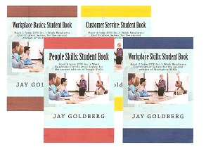 Student Books Available in Jay Goldberg's Work Readiness Series