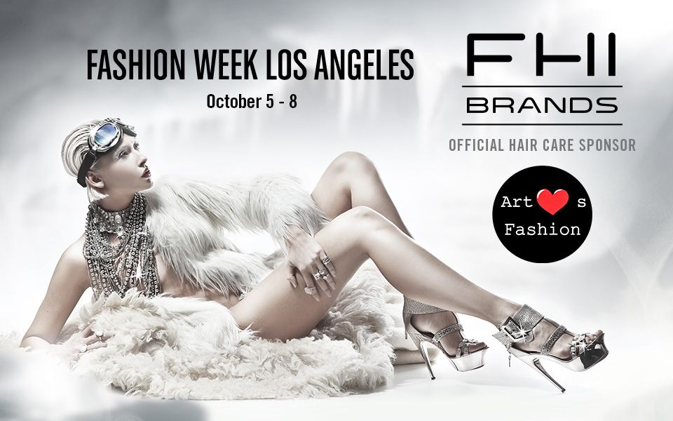 FHI Brands - Official Hair Sponsor - LA Fashion Week