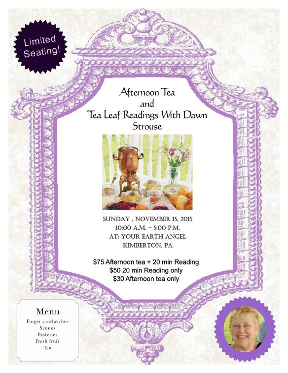 Afternoon Tea and Tea Leaf Reading with Dawn Strouse