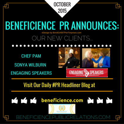 BENEFICIENCE PR ANNOUNCES NEW CLIENTS OCTOBER 2015
