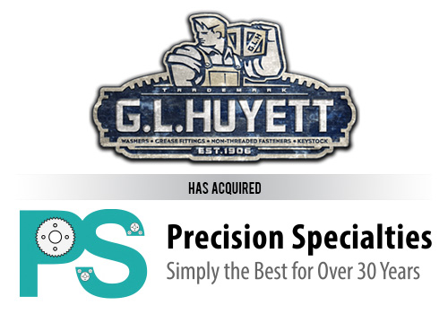 On October 19, 2015, G.L. Huyett acquired Precision Specialties, LLC., of