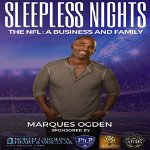 Sleepless Nights: The NFL: A Business and Family By Marques Ogden