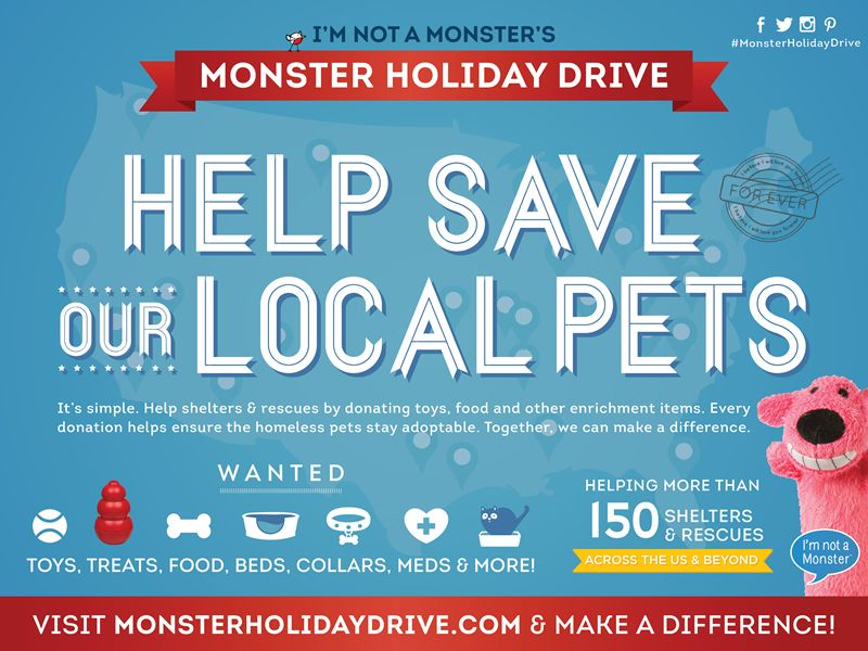 "Monster Holiday Drive invites communities to ""Help Save Our Local Pets"""