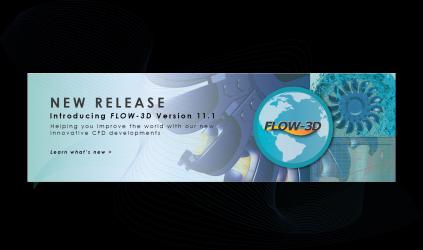 FLOW-3D v11.1 Released!