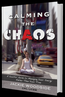 Calming The Chaos by Jackie Woodside