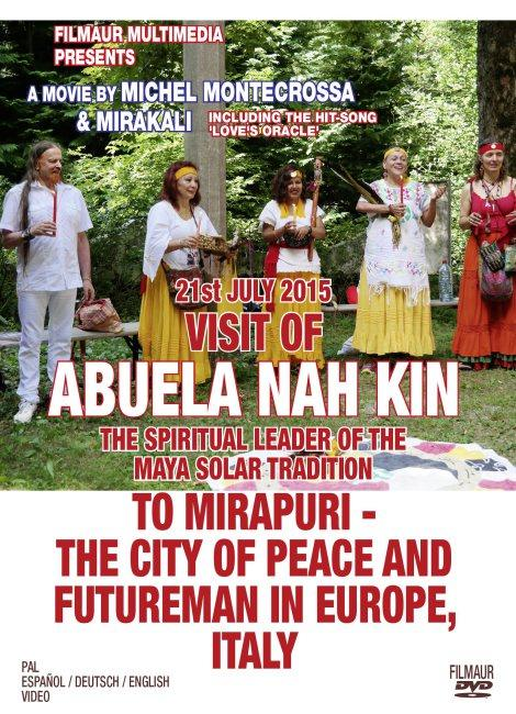 Documentary: Visit of Abuela Nah Kin & the Maya Solar Tradition to Mirapuri