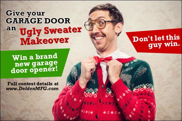 Delden Garage Doors Opens The Door To The Ugliest Holiday
