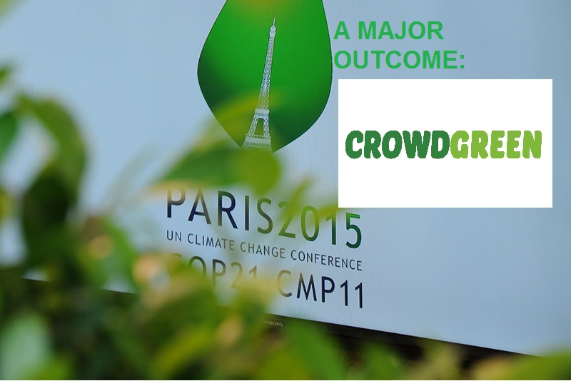 PEOPLE'S OUTCOME OF  COP21 PARIS: CROWDGREEN