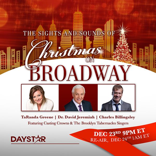 Daystar Set To Air The Sights And Sounds Of Christmas On Broadway