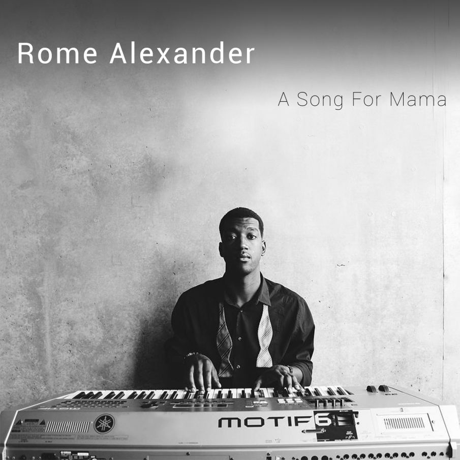 A Song For Mama - Rome Alexander