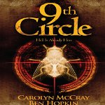 9th Circle By Carolyn McCray and Ben Hopkin