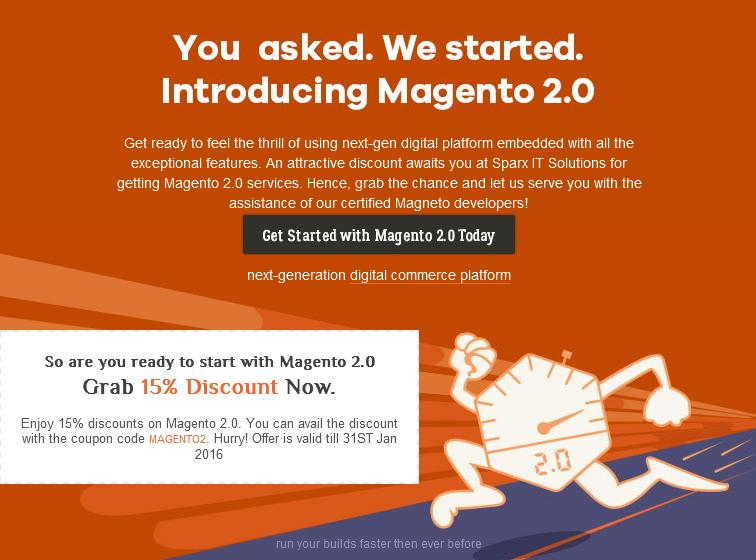 Discount On Magento 2.0 Services At Sparx IT Solut
