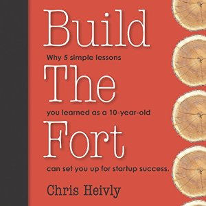 """Build The Fort"" By Chris Heivly"
