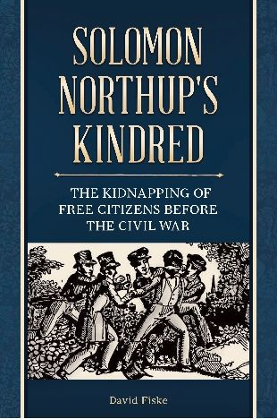 Book: Solomon Northup's Kindred, by David Fiske