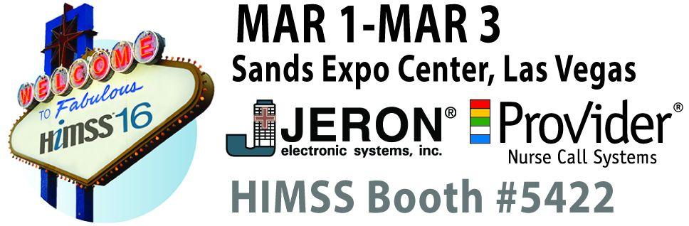 Please visit Jeron in Las Vegas at HIMSS16 - Booth #5422