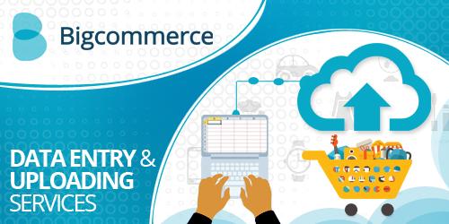 bigcommerce-dataentry-and-uploading