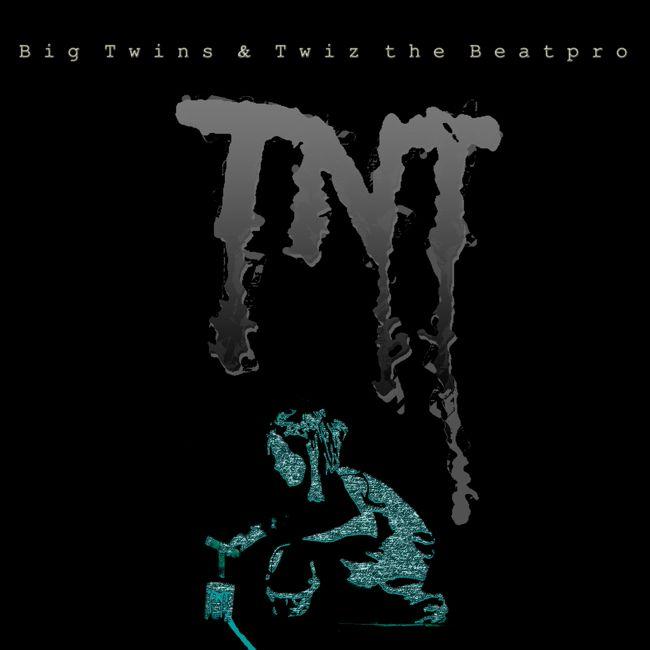 Big Twins & Twiz the Beat Pro - TNT