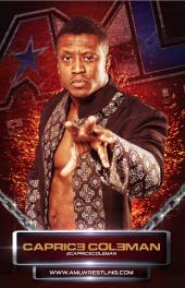 Caprice Coleman w/ AML Wrestling