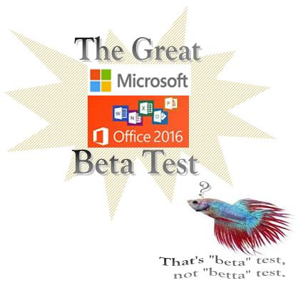 2016 Microsoft Office Beta Test Project At Community Business College
