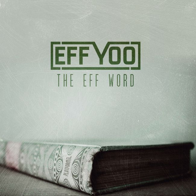 Eff Yoo - The Eff Word