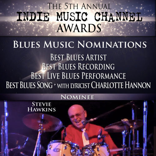 Stevie Hawkins Indie Music Channel Awards Blues Nominations