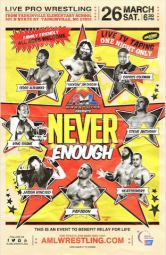AML Wrestling Never Enough