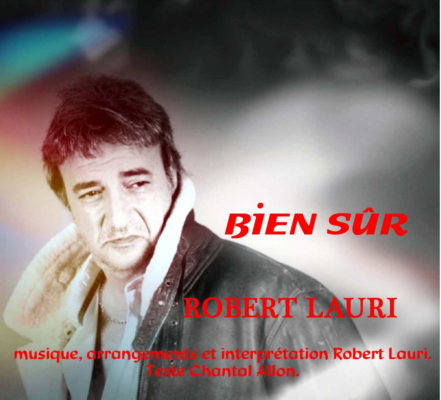Bien sûr - Robert Lauri