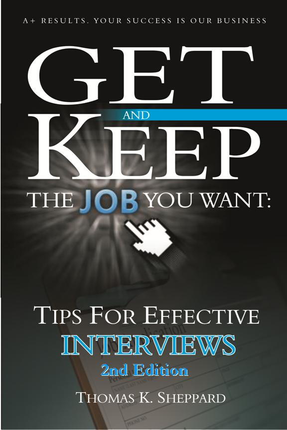 Tom Sheppard, Tips for Effective Interviews job seeker, interviews, career