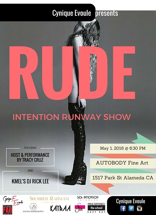 Cynique Evoule Presents Rude Intention Runway Show