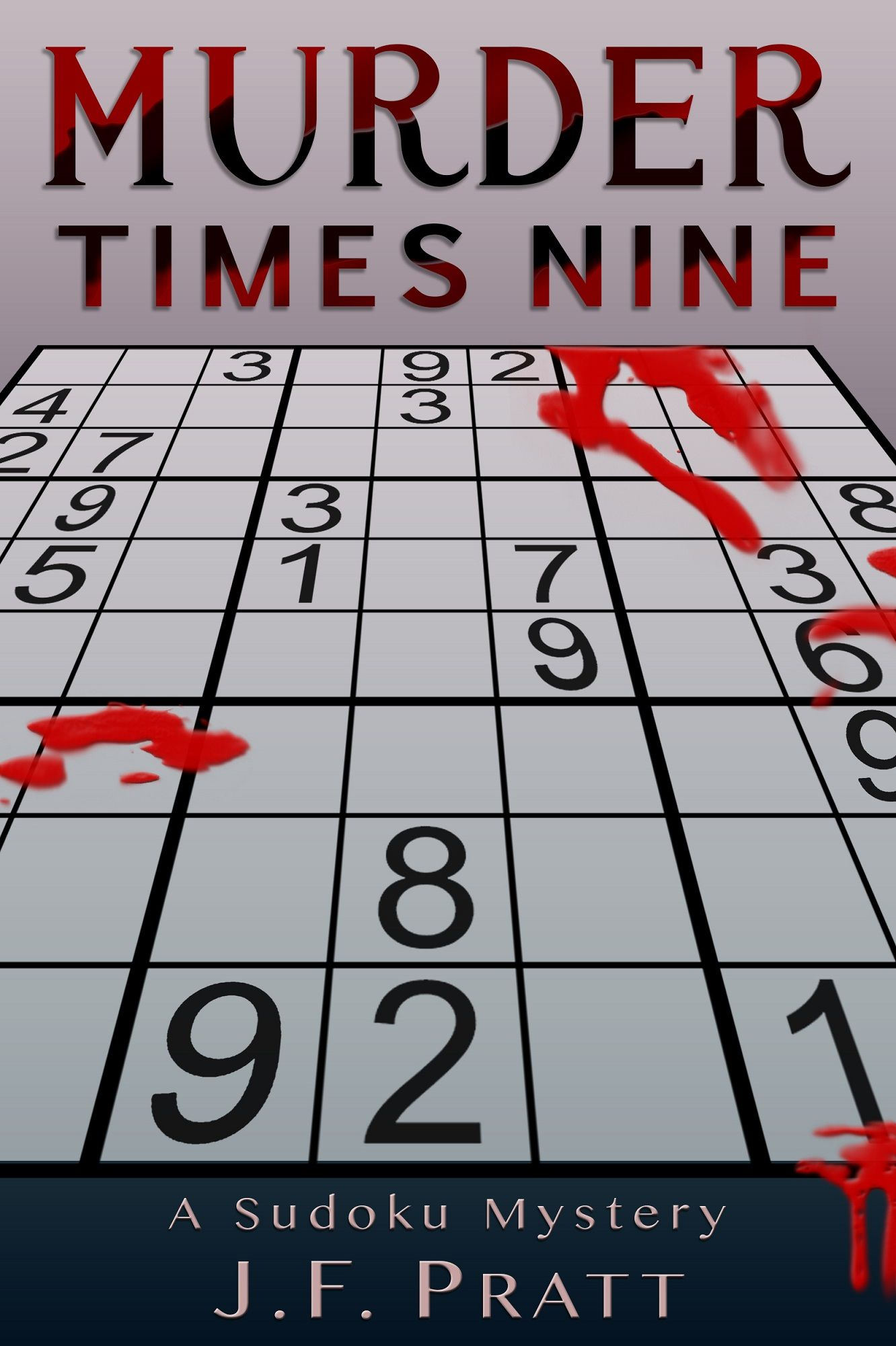 Murder Times Nine by J.F. Pratt