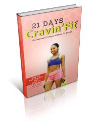 21 Days Cravin'Fit™