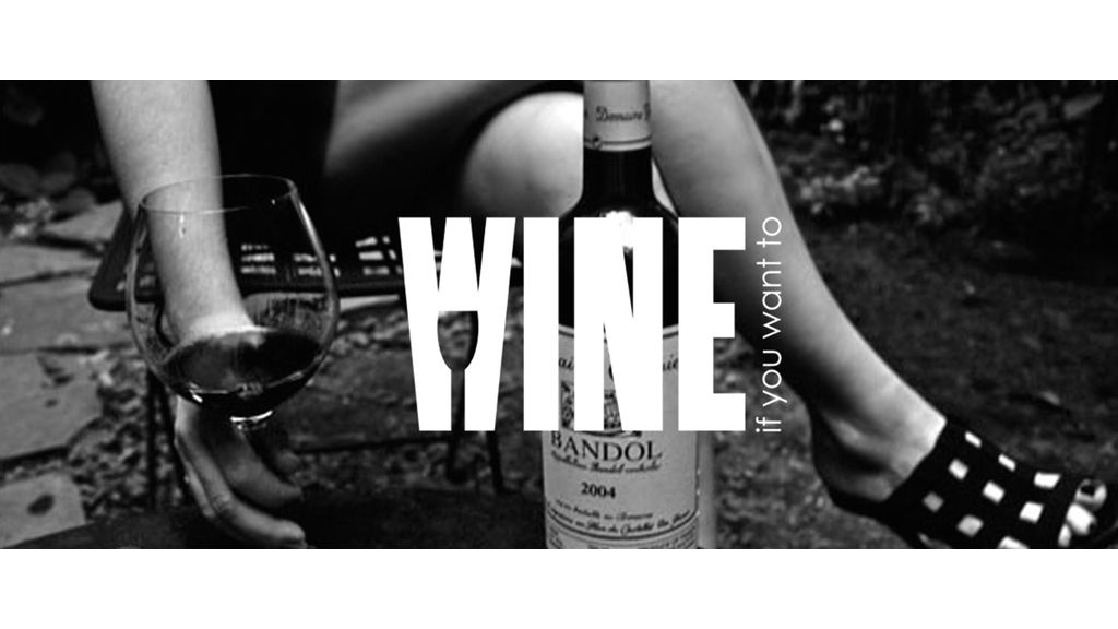 Wine If You Want To