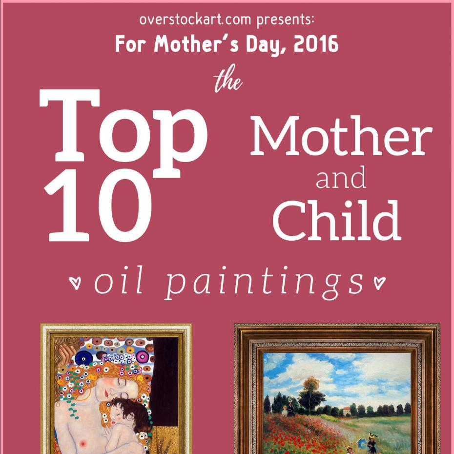 Mother's Day Top 10 Art for 2016