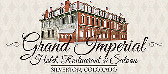 Grand Imperial Hotel, Restaurant & Saloon
