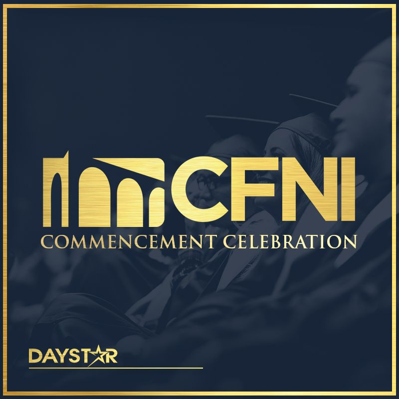 Daystar Set to Exclusively Air the CFNI Commencement Celebration