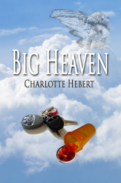 BIG HEAVEN by Charlotte Hebert